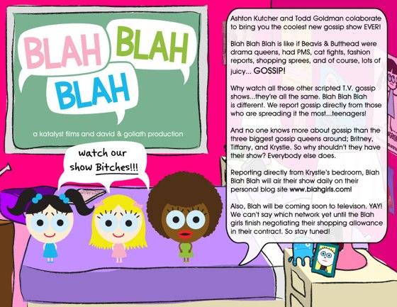 Katalyst Media's Blah Girls