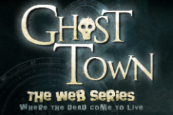 Ghost Town - the web series