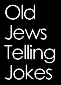 Old Jews Telling Jokes - web series