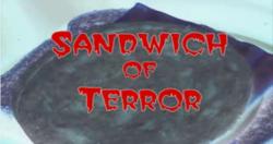 Sandwich of Terror