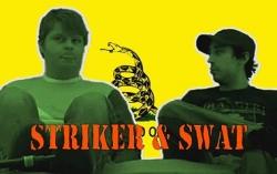 Striker and Swat