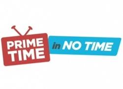 Primetime in No Time