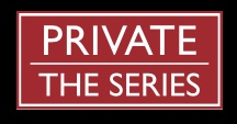 Private The Series