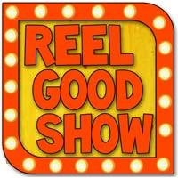 Reel Good Show