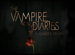 Vampire Diaries - A Darker Truth