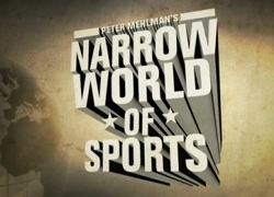 Narrow World of Sports