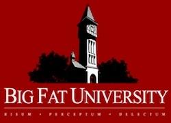 Big Fat University