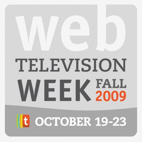 Web Television Week Fall 2009