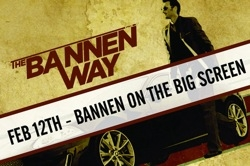The Bannen Way - screening