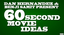 60 Second Movie Ideas