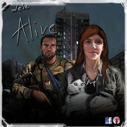We're Alive Podcast