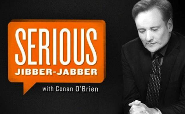conan-serious-jibber-jabber-series