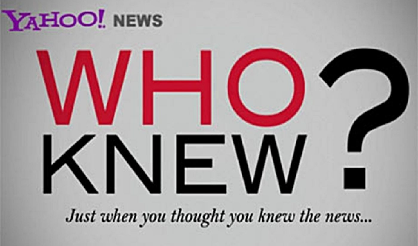 Yahoo's 'Who Knew?' Returns For Another Season Of Fabulous Facts