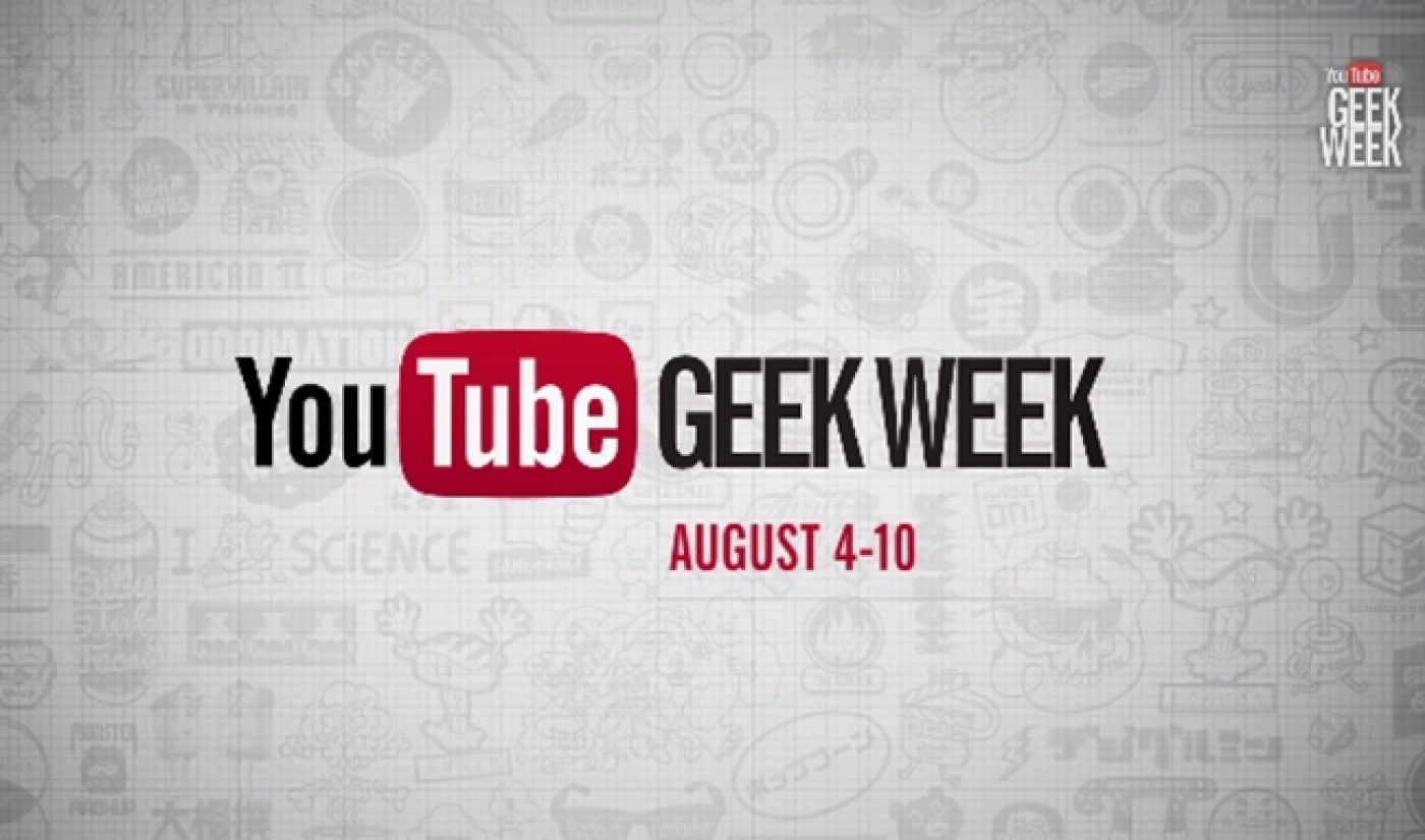 Geek Week Officially Coming August 4th As YouTube Releases Teaser