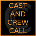Cast And Crew Call