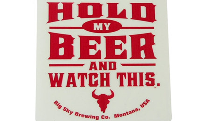 big-sky-hold-my-beer