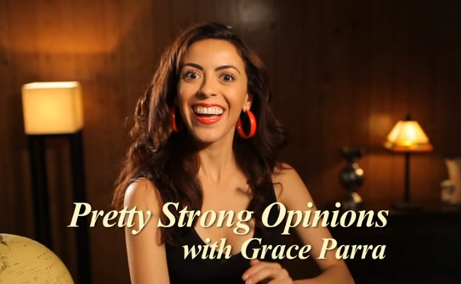 pretty-strong-opinions-grace-parra