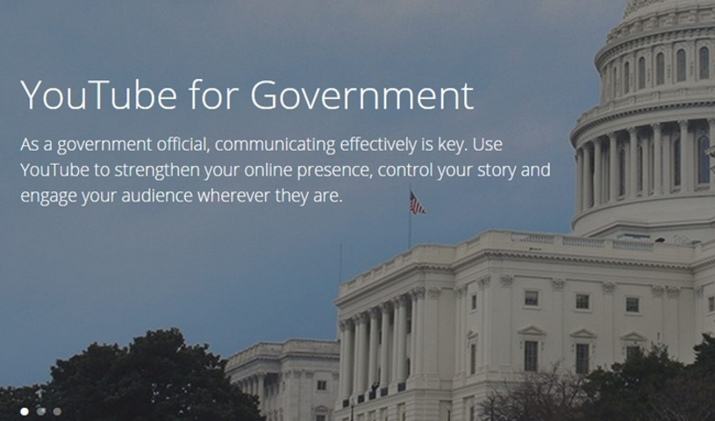 YouTube Wants To Help Government Officials Launch Their Own Channels