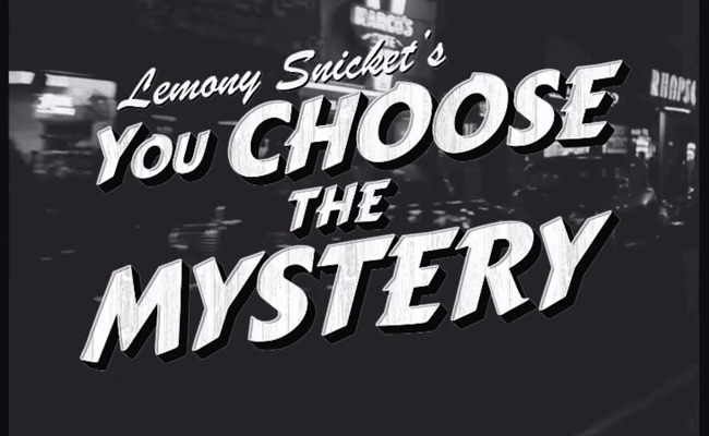 lemony-snicket-you-choose-the-mystery