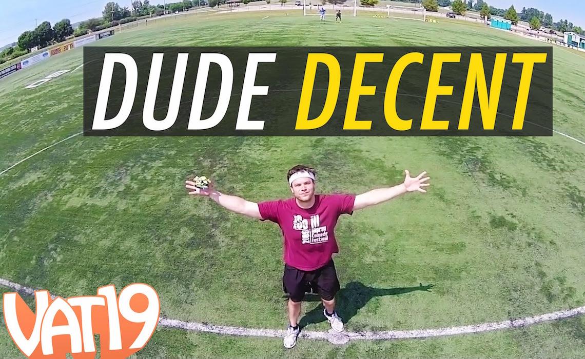 vat19-dude-decent-youtube