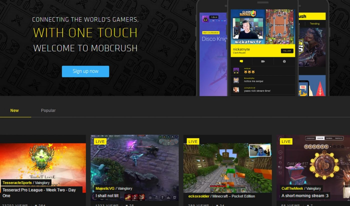 Mobile Video Game Live Streaming Platform Mobcrush Lands $20 Million Funding Round