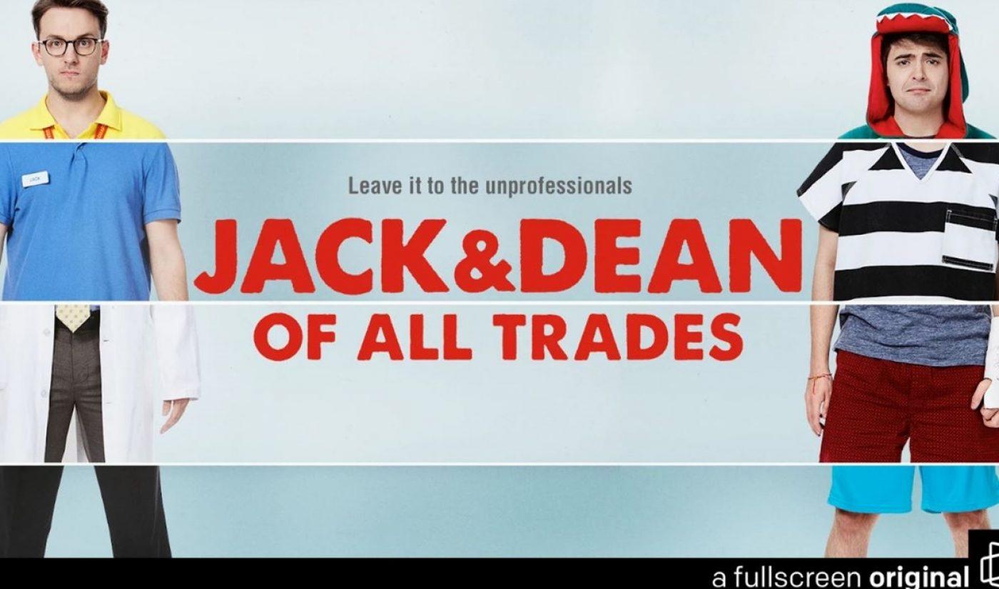 'Jack & Dean Of All Trades' Marks Fullscreen's First Returning Original Series