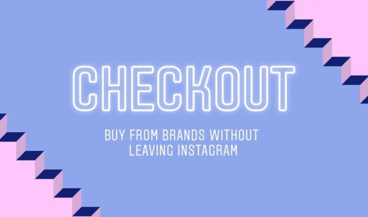 Instagram Is Testing An In-App Shopping Tool With 20 Fashion And Beauty Brands