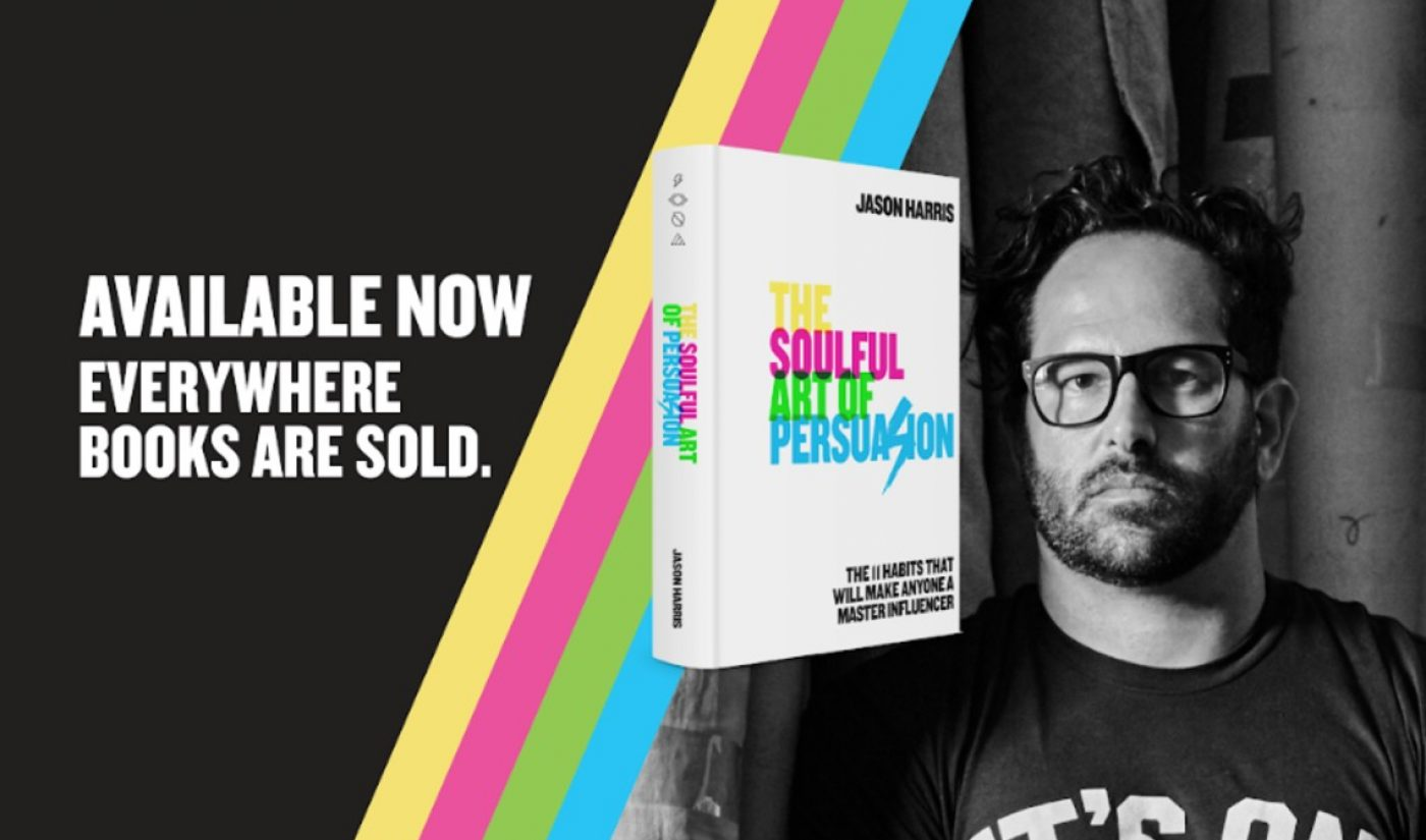 Digital Ad Executive Jason Harris Drops Self-Help Tome 'The Soulful Art Of Persuasion'