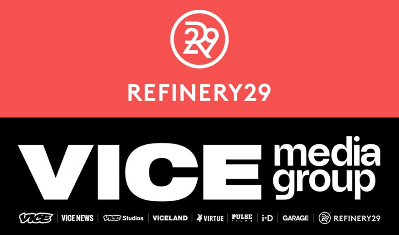 Vice To Acquire Refinery29, Will Form Combined Entity Vice Media Group