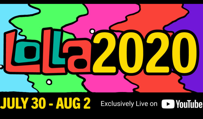 Lollapalooza Trades IRL Fest For Lolla2020, A 4-Day, YouTube-Exclusive Live Stream