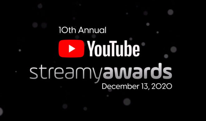 Submissions Are Now Open For The 10th Annual Streamy Awards, Will Broadcast Exclusively On YouTube December 13