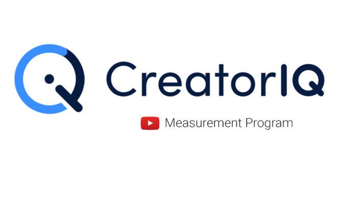 Influencer Marketing Company CreatorIQ Joins YouTube's Measurement Program