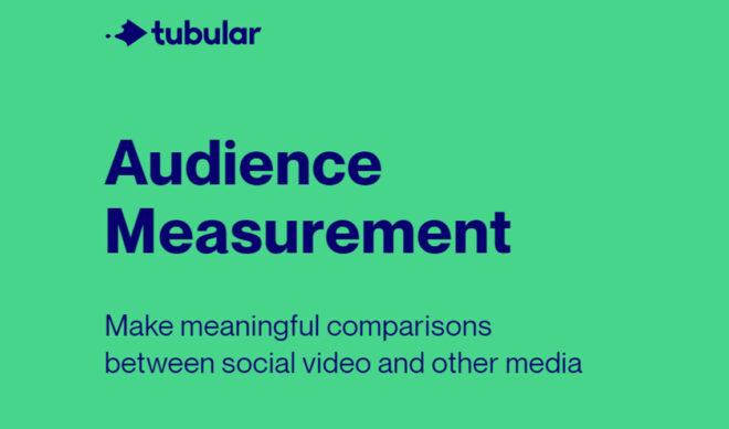 Tubular Labs Debuts New Industry-Standard Viewership Metrics For Digital Video