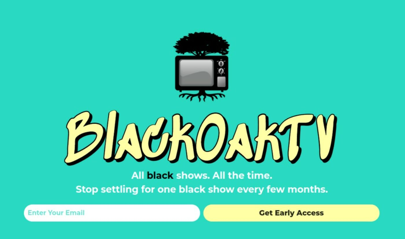 Former YouTube Employee Launches 'BlackOakTV' Streaming Service To Superserve Black Viewers And Creators