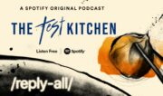 Gimlet's Reply All Ceases 'Test Kitchen' Series, Pauses All Production Amid Internal Reckoning
