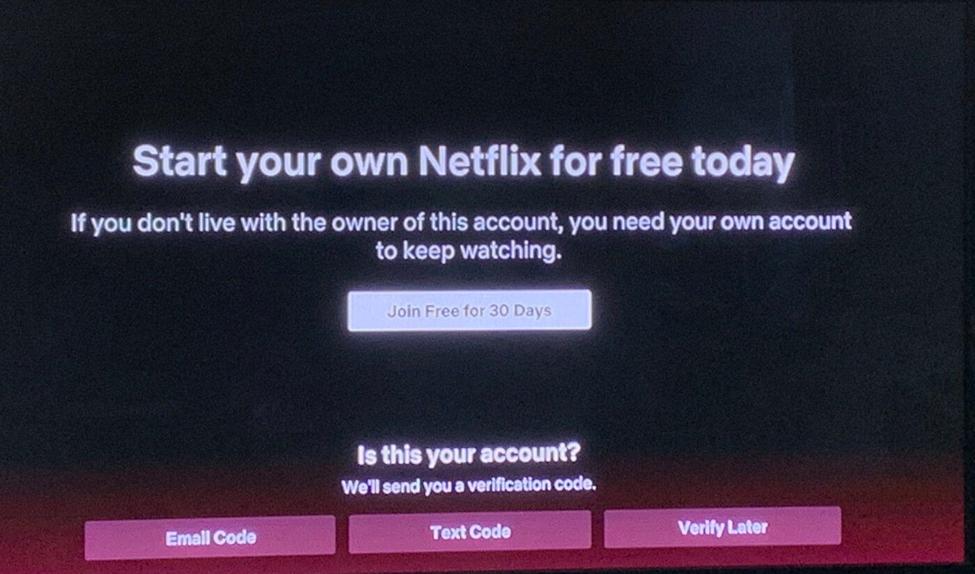 Netflix Is Warning Users To Stop Sharing Their Accounts
