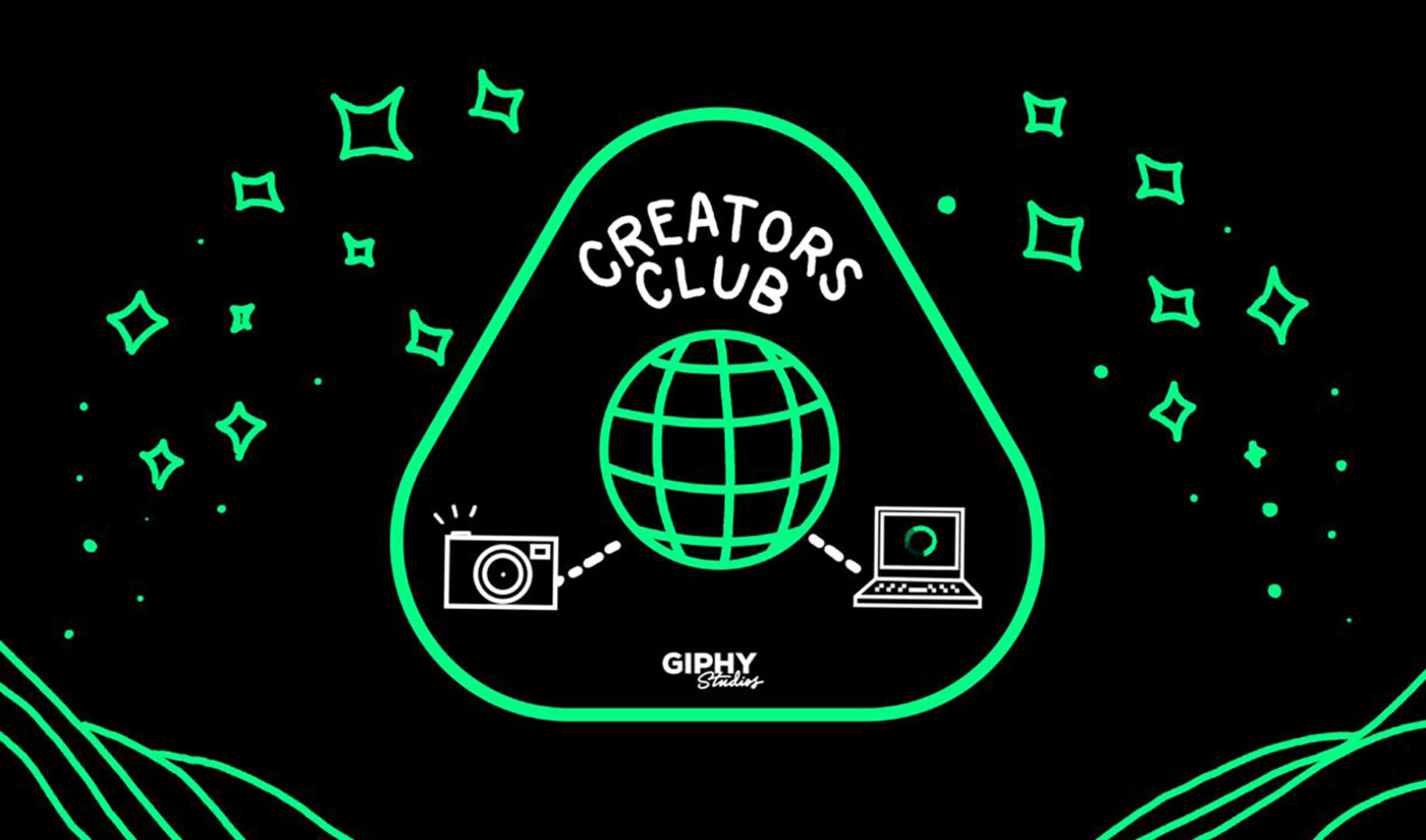 GIPHY Collaborates With (And Pays) Creators As Part Of Its New 'Creators Club'