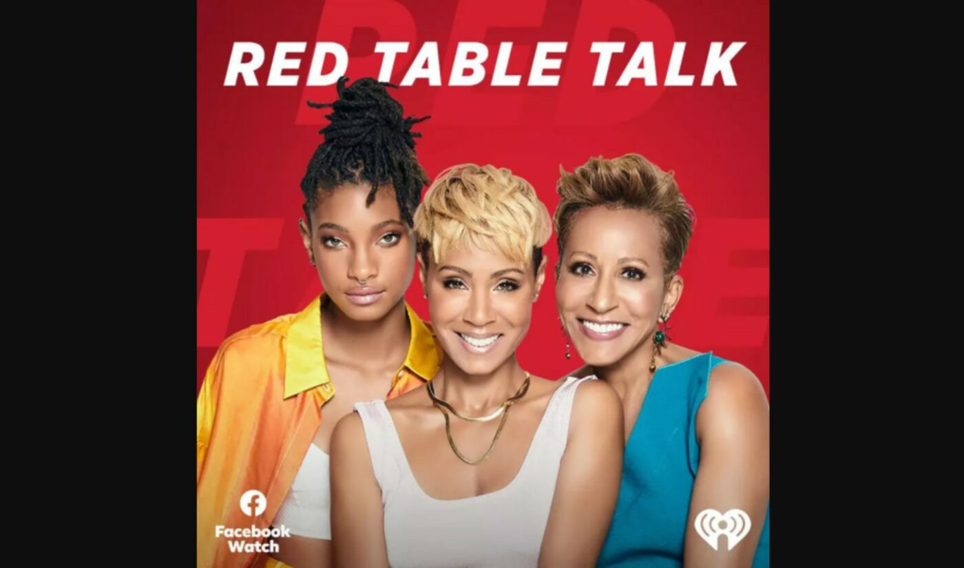 Jada Pinkett Smith's 'Red Table Talk' Forms Podcast Network With iHeartMedia