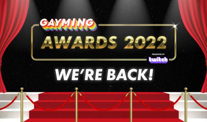 Second Annual 'Gayming Awards' To Air Live On Twitch In April